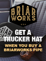 Free BriarWorks Trucker Hat With The Purchase Of A New BriarWorks Pipe