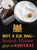 Buy a 1lb Bag of Scottish Mixture, Get A Free Ashtray