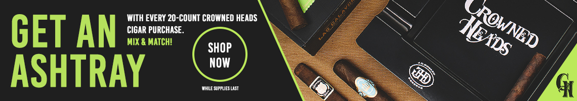 Crowned Heads Cigars - Free Ashtray with purchase of 20 or more!