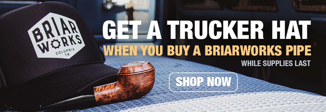 Buy a new BriarWorks Pipe and receive a free branded Trucker Hat