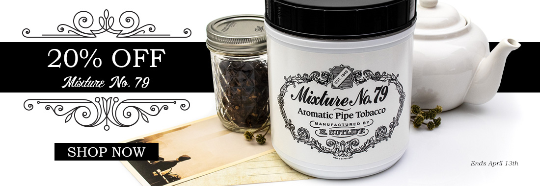 20% Off Mixture No. 79 Pipe Tobacco