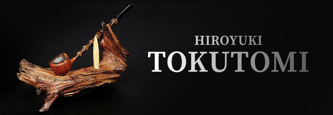 Hiroyuki Tokutomi Pipes