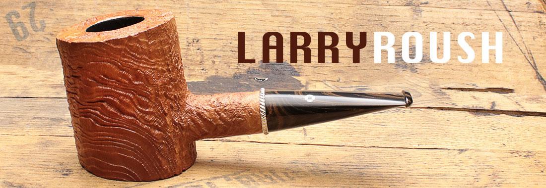 Larry Roush Pipes