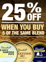 25% Off Early Morning Pipe, My Mixture 965, and Nightcap When You Buy 5